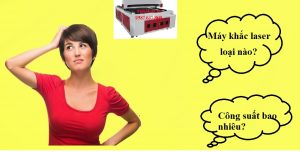 Chia sẻ kinh nghiệm chọn mua máy khắc laser giá rẻ